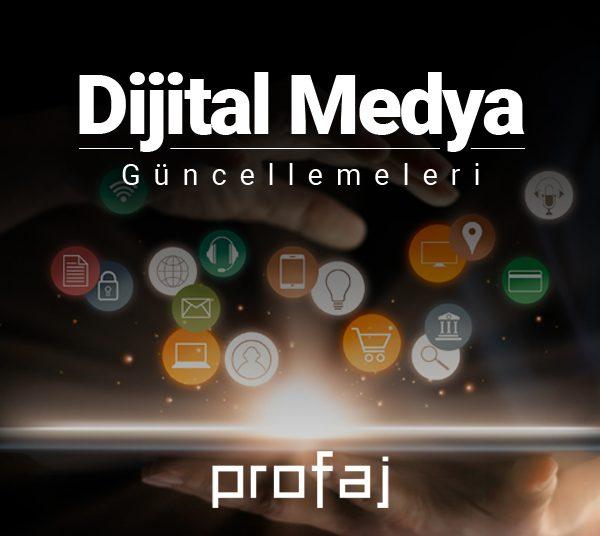 Dijital Medya Güncellemeleri