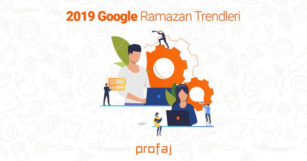 2019 Google Ramazan Trendleri